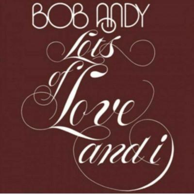 Вініловий диск LP Bob Andy: Lots Of Love And I -Clrd (180g)