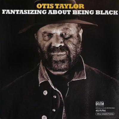 Виниловый диск LP Taylor,Otis: Fantasizing About Bein (45rpm)