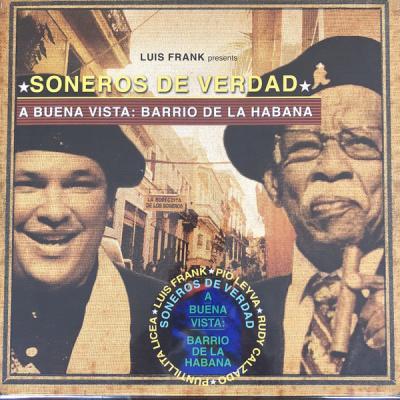 Вініловий диск LP Soneros De Verdad: A Buena Vista: