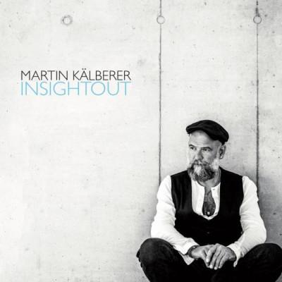 Виниловый диск LP Martin Kälberer: INSIGHTOUT (180g)